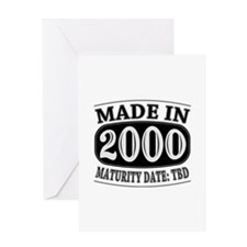Made in 2000 - Maturity Date TDB Greeting Card