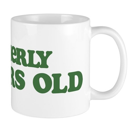 Formerly 93 Years Old Mug