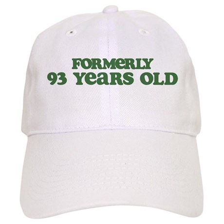 Formerly 93 Years Old Cap
