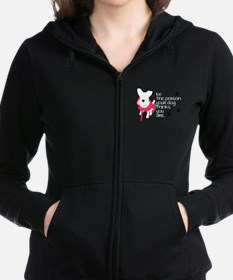 Be the Person Your Dog Thinks Y Women's Zip Hoodie