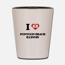 I love Pontoon Beach Illinois Shot Glass