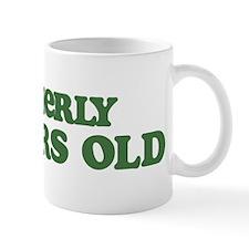Formerly 91 Years Old Mug