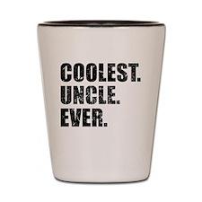 Coolest. Uncle. Ever. Shot Glass