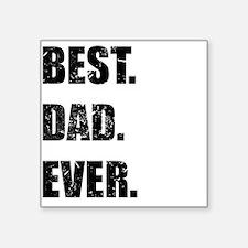 Best. Dad. Ever. Sticker