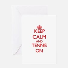 Keep Calm and Tennis ON Greeting Cards
