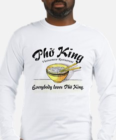 Everybody Loves Pho King Long Sleeve T-Shirt