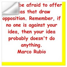 marco rubio quote Wall Decal