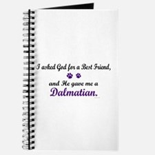God Gave Me A Dalmatian Journal