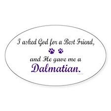 God Gave Me A Dalmatian Oval Decal