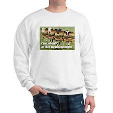 I See Cheeseburgers Sweatshirt
