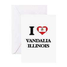I love Vandalia Illinois Greeting Cards