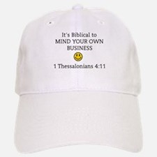 Mind Your Own Business, It's Biblical Baseball Baseball Cap