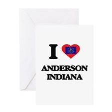 I love Anderson Indiana Greeting Cards