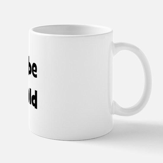 Rather be 40 Years Old Mug