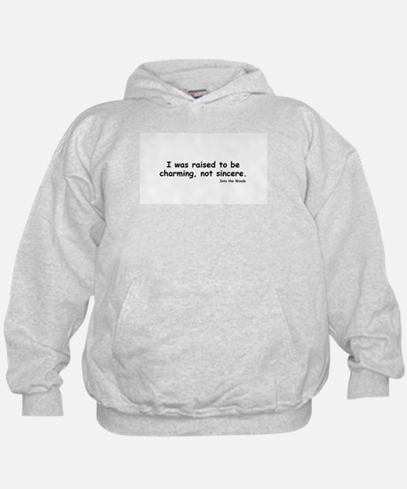 Charming not Sincere Hoodie