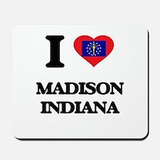 I love Madison Indiana Mousepad