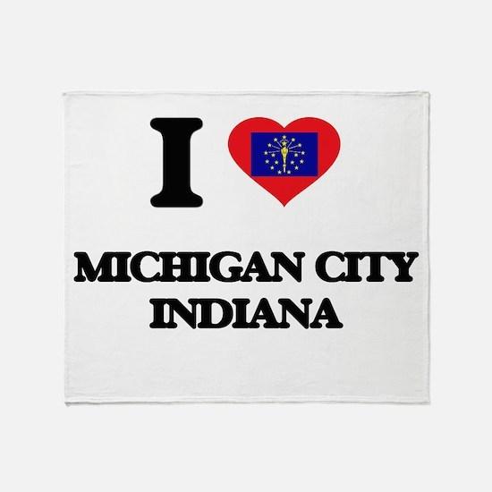 I love Michigan City Indiana Throw Blanket