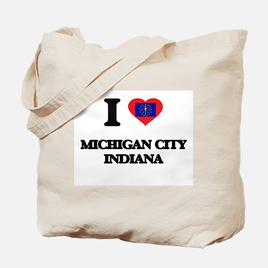 I love Michigan City Indiana Tote Bag