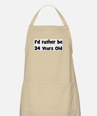 Rather be 34 Years Old BBQ Apron