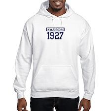 Established 1927 Hoodie