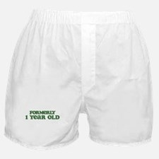 Formerly 1 Year Old Boxer Shorts