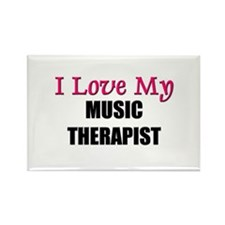 I Love My MUSIC THERAPIST Rectangle Magnet