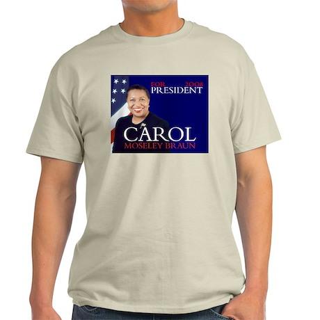 CAROL MOSELEY BRAUN PRESIDENT 2008 Ash Grey T-Shir