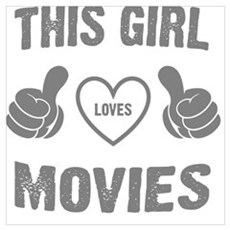 THIS GIRL LOVES MOVIES Poster