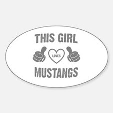 THIS GIRL LOVES MUSTANGS Decal