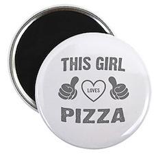 THIS GIRL LOVES PIZZA Magnet