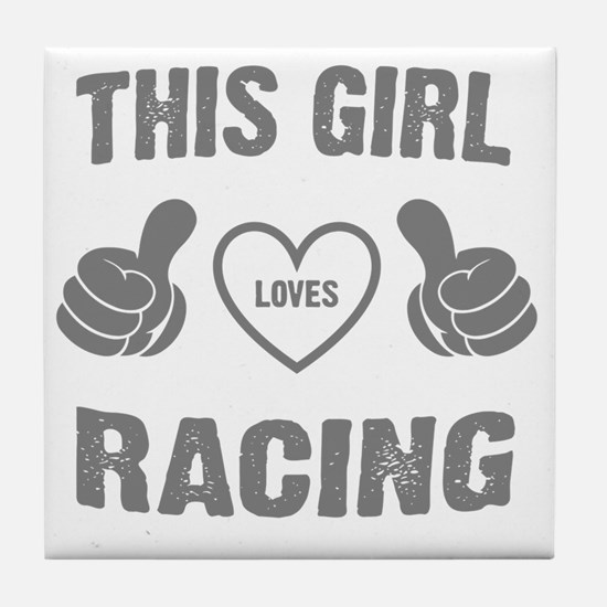 THIS GIRL LOVES RACING Tile Coaster