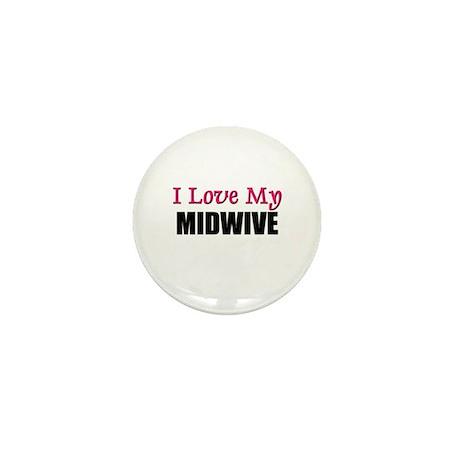 I Love My MIDWIVE Mini Button