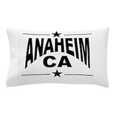 Anaheim CA Pillow Case