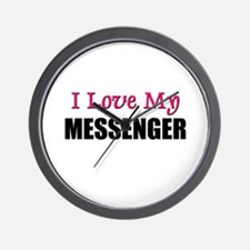 I Love My MESSENGER Wall Clock
