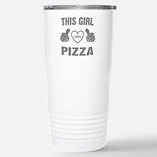 THIS GIRL LOVES PIZZA Travel Mug