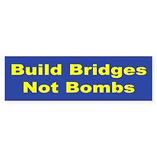 Build Bridges Not Bombs