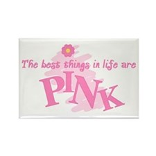 Best Things Are Pink Rectangle Magnet
