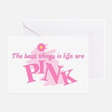 Best Things Are Pink Greeting Card