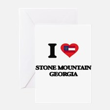 I love Stone Mountain Georgia Greeting Cards