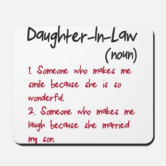 Daughter-in-law Mousepad