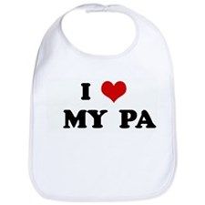 I Love   MY  PA Bib