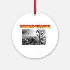 KING KONG - TRUMP TOWER - PARODY Round Ornament