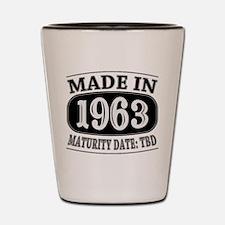 Made in 1963 - Maturity Date TDB Shot Glass