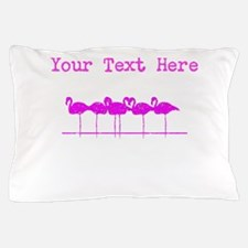 Distressed Pink Flamingos (Custom) Pillow Case