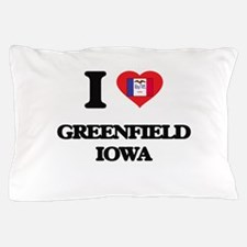 I love Greenfield Iowa Pillow Case