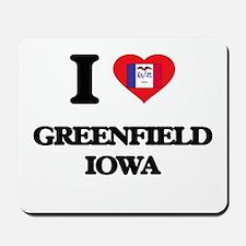 I love Greenfield Iowa Mousepad