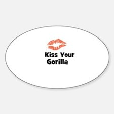 Kiss Your Gorilla Oval Decal
