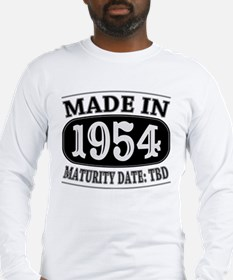 Made in 1954 - Maturity Date T Long Sleeve T-Shirt
