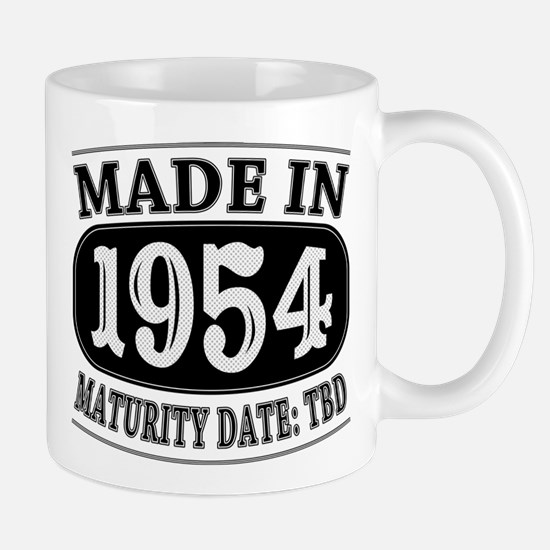 Made in 1954 - Maturity Date TDB Mug
