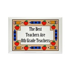 The Best Teachers Are 8th Grade Teachers Rectangle